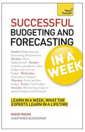Teach Yourself Successful Budgeting and Forecasting In A Wee