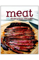 100 Recipes - Meat (100 Everyday Recipes)