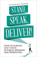 Stand, Speak, Deliver!
