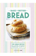 Great British Bake Off – Bake it Better (No.4): Bread (The G