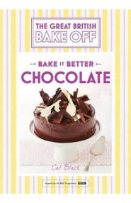 Great British Bake off – Bake it Better (No. 6): Chocolate: