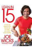 Lean In 15: 15 Minute Meals and Workouts To Keep You Lean An