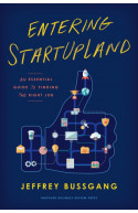 Entering StartUpLand: An Essential Guide to Finding the Righ