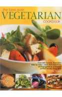 The Best-ever Vegetarian Cookbook: Over 200 Recipes, Illustr