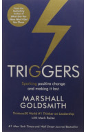 Triggers: Sparking Positive Change and Mak(e)ing it Last