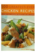500 Greatest Ever Chicken Recipes