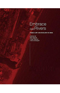 Embrace Our Rivers: Public Art and Ecology in India