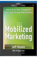 Mobilized Marketing