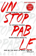 Unstoppable: Transforming Your Mindset to Create