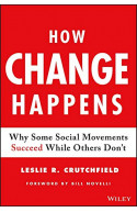 How Change Happens: Why Some Social Movements Succeed While