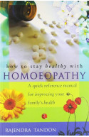 How To Stay Healthy With Homoeopathy