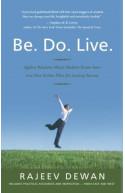 Be. Do. Live