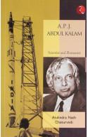 A.P.J. Abdul Kalam: Scientist and Humanist