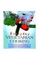 Everyday Vegetarian Cooking