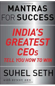 Mantras For Success India's Greatest Ceo