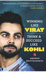 Winning Like Virat