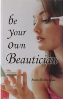 Be Your Own Beautician