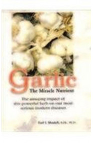 Garlic - The Miracle Nutrient