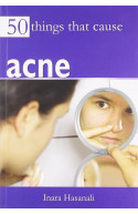 50 Things That Cause Acne