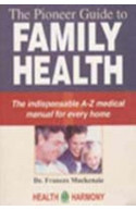 The Pioneer Guide To Family Health