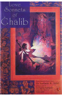 Love Sonnets of Ghalib