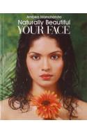 Naturally Beautiful Your Face