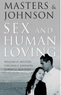 Masters & Johnson On Sex & Human Loving