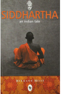 Siddhartha An Indian Tale