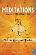 112 Meditations For Self Realization