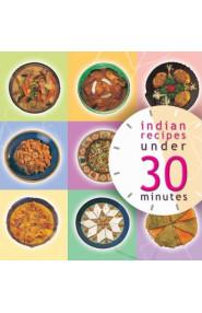 Indian Recipes Under 30 Minutes