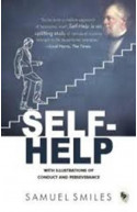 Self-Help : With Illustrations Of Conduct and Perseverance