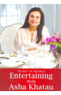 The Best of Epicure Entertaining With Asha Khatau