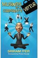 Musings Of A Corporate Voyeur