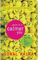 More Of A Calmer You