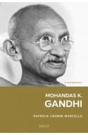 Mohandas K. Gandhi: A Biography