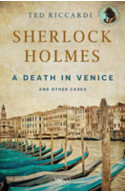 Sherlock Holmes: A Death In Venice and Other Cases