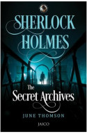 Sherlock Holmes: The Secret Archives
