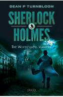 Sherlock Holmes: The Whitechapel Vampire