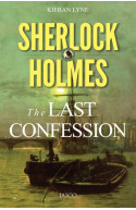 Sherlock Holmes : The Last Confession