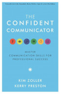 The Confident Communicator