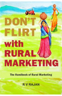 Dont Flirt With Rural Marketing