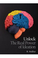 Unlock The Real Power of Ideation