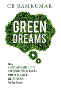 Green Dreams - How Sustainability is the Right Way to build