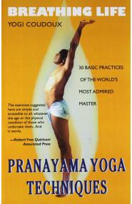 Breathing Life Pranayama Yoga Techniques