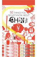 50 Things You Did Not Know About China