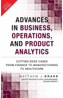Advances in Business, Operations, and Product Analytics, 1e