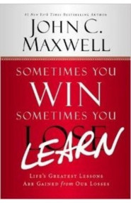 Sometimes You Win-Sometimes You Learn