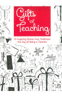 Gifts of Teaching: 10 Inspiring Stories that Celebrate the J