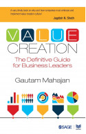 Value Creation: The Definitive Guide for Business Leaders