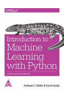 Introduction To Machine Learning With Python: A Guide For Da